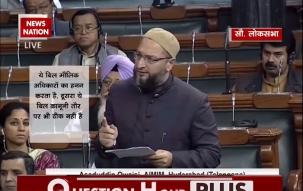 Question Hour: Triple Talaq Bill violates fundamental rights of Muslims, says Asaduddin Owaisi